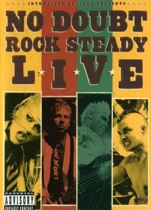 No Doubt: Rock Steady Live - фильм (2003) на сайте о хорошем кино Устрица