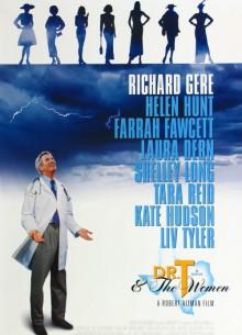 Доктор Т и его женщины - фильм (2000) на сайте о хорошем кино Устрица