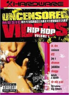 Uncensored Music Videos - Hip Hop - фильм (2003) на сайте о хорошем кино Устрица
