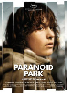 Параноид парк - фильм (2007) на сайте о хорошем кино Устрица