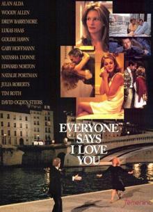 Все говорят, что я люблю тебя - фильм (1996) на сайте о хорошем кино Устрица