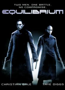 Эквилибриум - фильм (2002) на сайте о хорошем кино Устрица