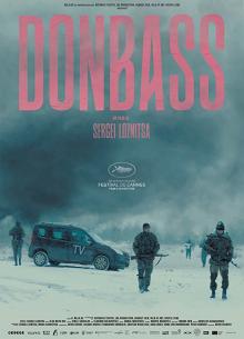 Донбасс - фильм (2018) на сайте о хорошем кино Устрица