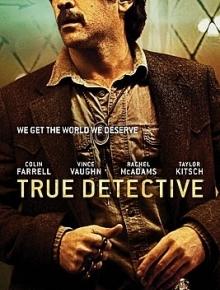 Настоящий детектив (2 сезон) - сериал (2015) на сайте о лучших фильмах и сериалах Устрица