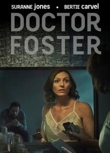 Доктор Фостер - сериал (2015) на сайте о лучших фильмах и сериалах Устрица