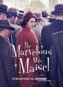 Удивительная миссис Мейзел - сериал (2017) на сайте о лучших фильмах и сериалах Устрица