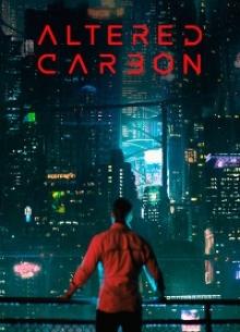Видоизмененный углерод - сериал (2018) на сайте о лучших фильмах и сериалах Устрица