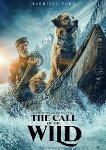 Зов предков - фильм (2020) на сайте о хорошем кино Устрица