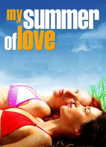 Мое лето любви - фильм (2004) на сайте о хорошем кино Устрица