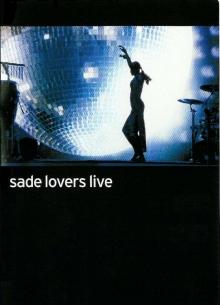 Sade: Lovers live - фильм (2002) на сайте о хорошем кино Устрица