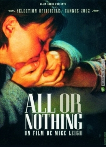 Все или ничего - фильм (2002) на сайте о хорошем кино Устрица