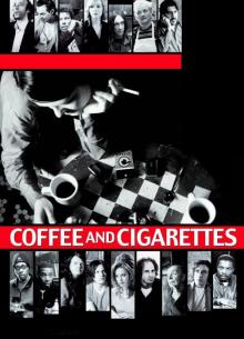 Кофе и сигареты - фильм (2003) на сайте о хорошем кино Устрица