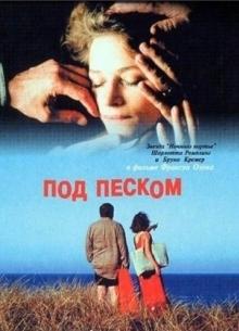 Под песком - фильм (2000) на сайте о хорошем кино Устрица